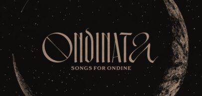 Ondinata. Songs for Ondine